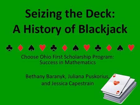 Seizing the Deck: A History of Blackjack