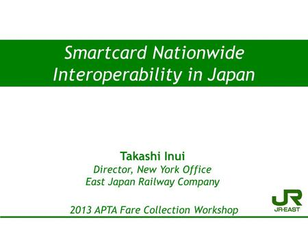 Interoperability in Japan