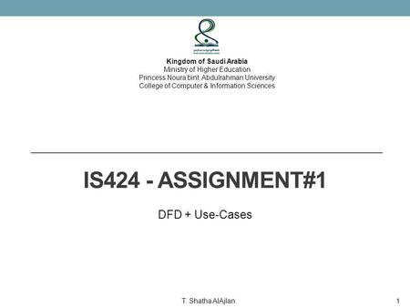 IS424 - Assignment#1 DFD + Use-Cases Kingdom of Saudi Arabia