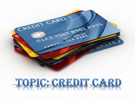 The issuer of the card creates a revolving account and grants a line of credit to the consumer (or the user) from which the user can borrow money for.