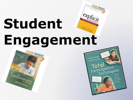 Student Engagement. How much do you know about student engagement? Just a little I could write a book about it! 1 5.