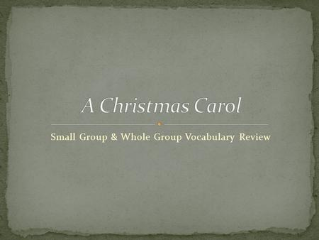 Small Group & Whole Group Vocabulary Review. We will be following a very similar protocol from the last word list for this group review. The biggest change.