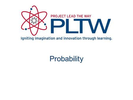 Probability. The calculated likelihood that a given event will occur.
