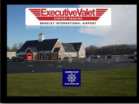 CCPG Located 2.5 miles from Bradley Airport Terminal Full Service Valet Parking Over 30 years in the airport parking business Secure and lighted facility.