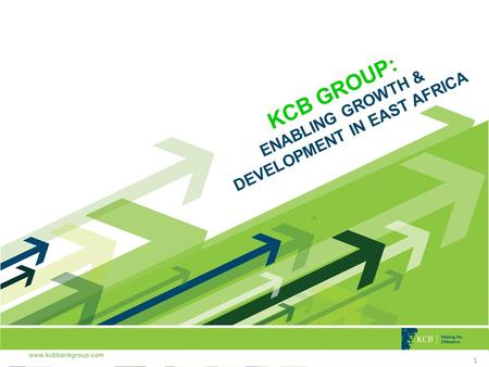 1 Q& A 1 KCB GROUP: ENABLING GROWTH & DEVELOPMENT IN EAST AFRICA.