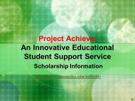 Project Achieve: An Innovative Educational Student Support Service Scholarship Information