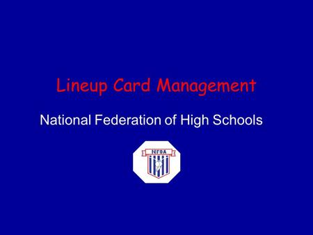 Lineup Card Management National Federation of High Schools.