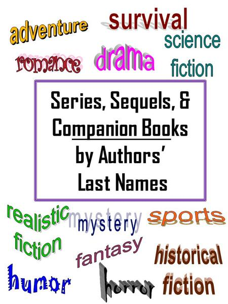 Series, Sequels, & Companion Books by Authors Last Names.