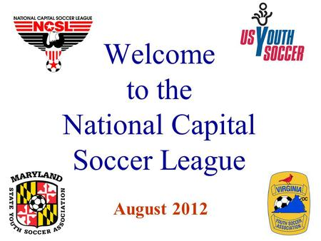 Welcome to the National Capital Soccer League August 2012.
