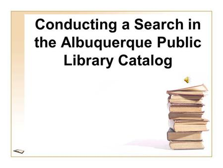 Conducting a Search in the Albuquerque Public Library Catalog.