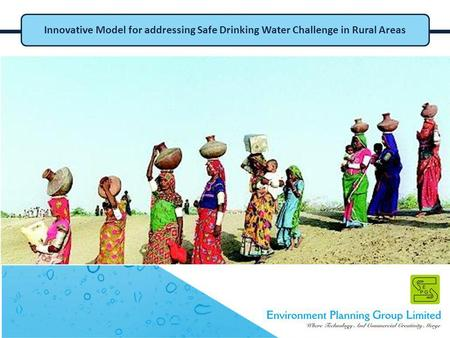 Innovative Model for addressing Safe Drinking Water Challenge in Rural Areas.