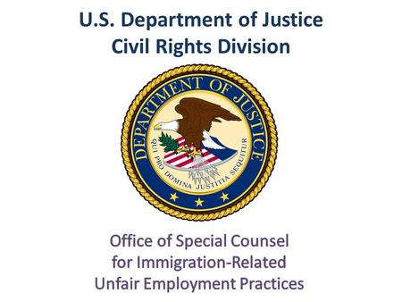U.S. Department of Justice Civil Rights Division.