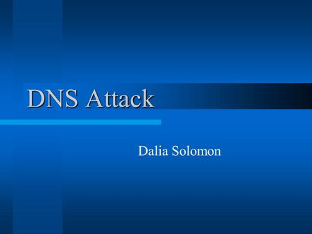 DNS Attack Dalia Solomon. CONFIGURATION KNOPPIX SDT STD stands for security tools distribution A bootable CD with Linux OS, Linux kernel 2.4.2 STD focuses.