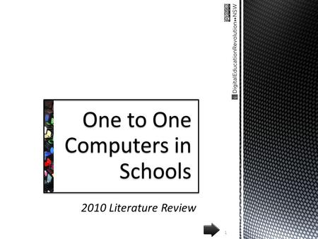 2010 Literature Review 1 One to One Computers in Schools.