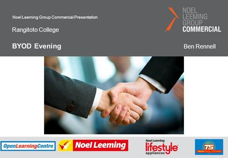Noel Leeming Group Commercial Presentation Rangitoto College BYOD Evening Ben Rennell.