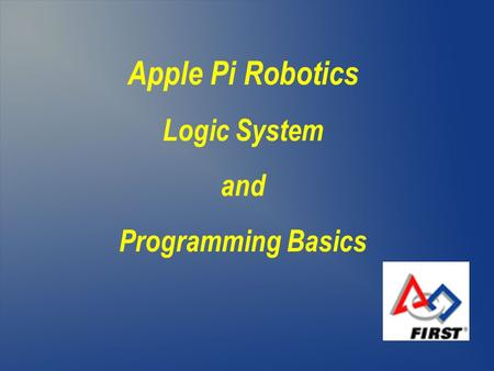 Apple Pi Robotics Logic System and Programming Basics.