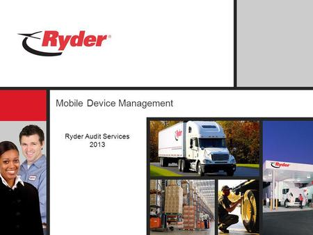 Mobile Device Management Ryder Audit Services 2013.