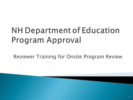 Reviewer Training for Onsite Program Review 1. Welcome & Introductions 2.