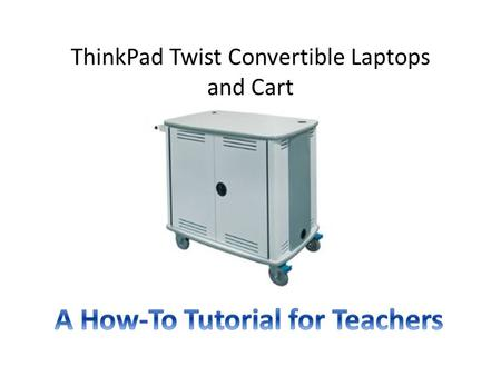 ThinkPad Twist Convertible Laptops and Cart. Cart Sign Up Go to Outlook All Public Folders Cart 1 (US) or Cart 3 (US) to check cart availability. Cart.