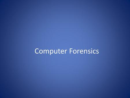 Computer Forensics. What is Computer Forensics? Scientific process of preserving, identifying, extracting, documenting, and interpreting data on a computer.