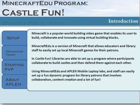 Setup Organizing Teams Starting PVP Minecraft is a popular world building video game that enables its user to build, collaborate and innovate using virtual.