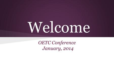 Welcome OETC Conference January, 2014. Jackson Local School District District Planning Overview: Janet Thompson, Technology Director