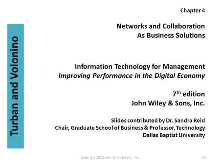 Chapter 4 Networks and Collaboration As Business Solutions Information Technology for Management Improving Performance in the Digital Economy 7 th edition.