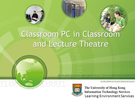 Classroom PC in Classroom and Lecture Theatre 1 Learning Environment Services.