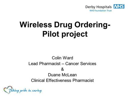 Wireless Drug Ordering- Pilot project