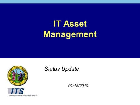 IT Asset Management Status Update 02/15/2010. 2 Agenda What is Asset Management and What It Is Not Scope of Asset Management Status of Key Efforts Associated.