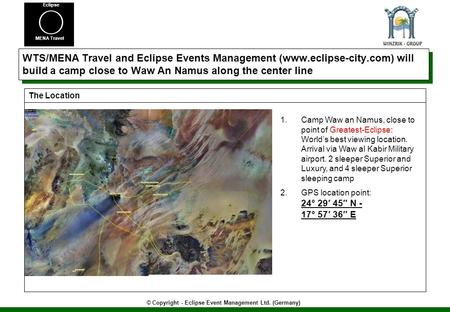 © Copyright - Eclipse Event Management Ltd. (Germany) MENA Travel Eclipse WTS/MENA Travel and Eclipse Events Management (www.eclipse-city.com) will build.