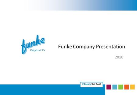 Clearly the Best Funke Company Presentation 2010.