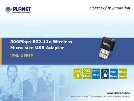 300Mbps 802.11n Wireless Micro-size USB Adapter WNL-U556M.