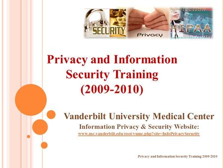 Privacy and Information Security Training ( )