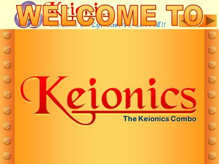 The Keionics Combo One Earth One Life Live Now Live Full !!
