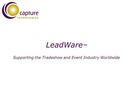 LeadWare Supporting the Tradeshow and Event Industry Worldwide.
