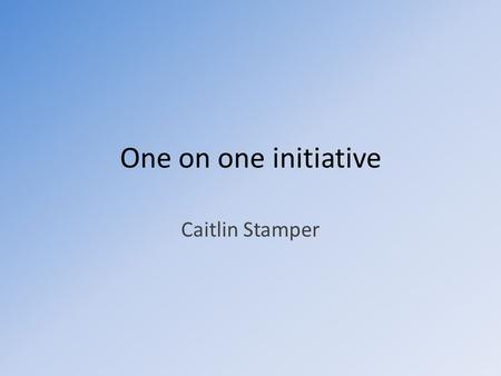 One on one initiative Caitlin Stamper. OLCP xo-1 childrens machine.