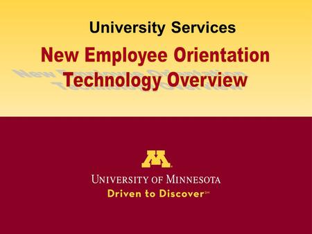 University Services. Agenda Technology Support Data Privacy and Security Software and Hardware Discounts for U of M Staff.