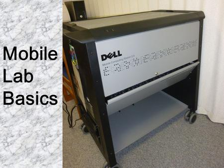 Mobile Lab Basics. Each of our Mobile Labs contains 24 netbooks for your students to use in the classroom. The charging cart provides wireless internet.