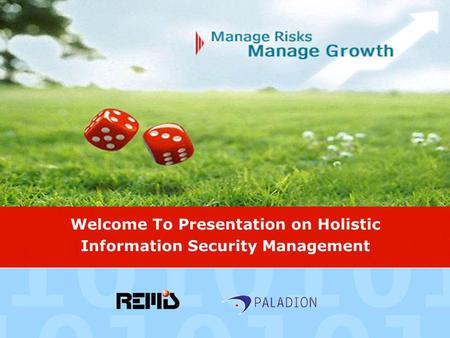 Welcome To Presentation on Holistic Information Security Management.