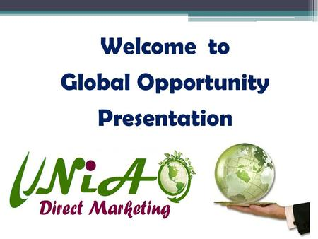 Welcome to Global Opportunity Presentation. 1920 ~ 100 paisa 1940 ~ 10 1960 ~ 100 1980 ~ 1000 2000 ~ 10,000 2013 ~ 20,000 2020 ~ 1,00,000…??? World Survey.