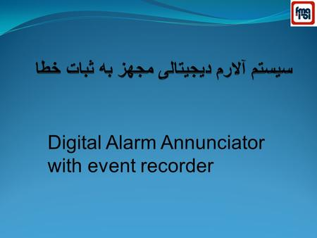 Digital Alarm Annunciator with event recorder. Description Alarm annunciator for use with all types of digital inputs that provide a voltage signal. Features.