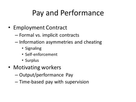 Pay and Performance Employment Contract Motivating workers