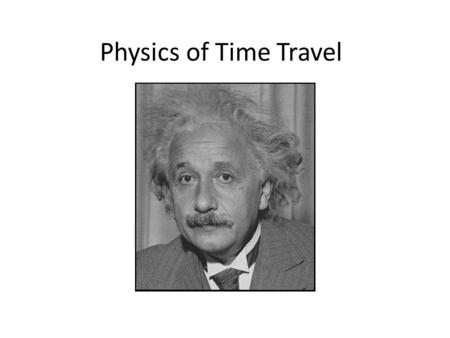Physics of Time Travel. To the Future Basic Rules for Light Light travels at a very fast speed usually denoted as c. You cannot add onto the speed of.