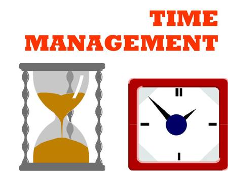 1 TIME MANAGEMENT. 2 What is time ? Why time management? How to manage time – Meetings – Telephoning – Priorotising etc Content.