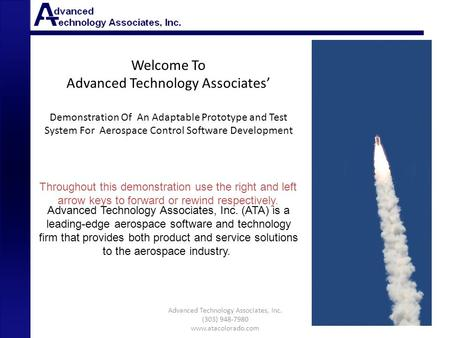 Welcome To Advanced Technology Associates Demonstration Of An Adaptable Prototype and Test System For Aerospace Control Software Development Advanced Technology.