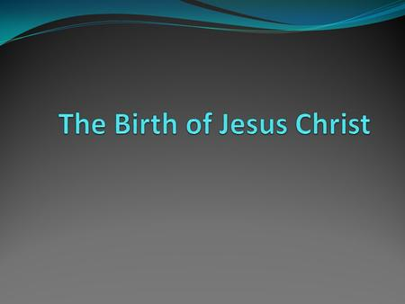Introduction The entrance of Christ into the world is a major theme of the Bible. Let us consider Gods actions and mans reactions as they related to this.