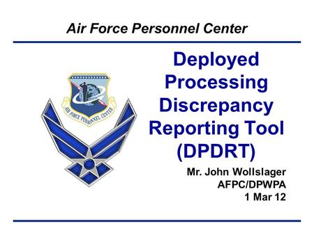 Deployed Processing Discrepancy Reporting Tool (DPDRT)