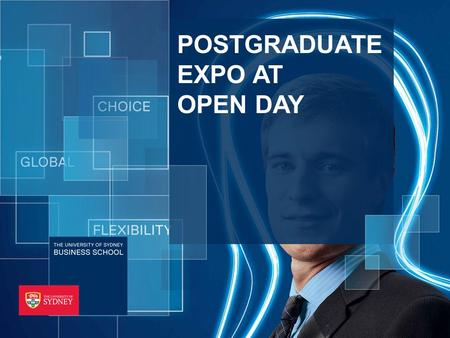 THE UNIVERSITY OF SYDNEY BUSINESS SCHOOL POSTGRADUATE EXPO AT OPEN DAY.