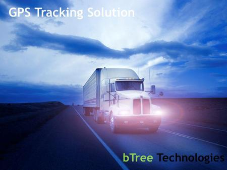 GPS Tracking Solution bTree Technologies.